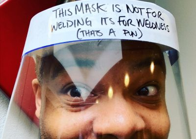 Face shield: This mask is not for welding. It's for wellness.